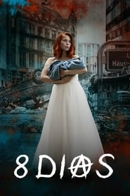 8 Dias 1ª Temporada Torrent
