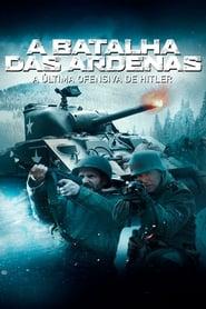 A Batalha das Ardenas – A Última Ofensiva de Hitler