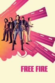 Free Fire [2017]