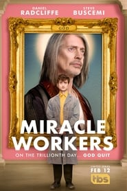 Miracle Workers 1ª Temporada