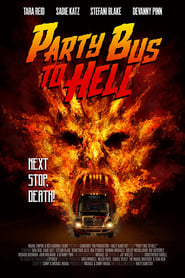 Party Bus to Hell Torrent