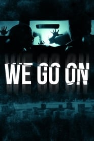 We Go On [2016]