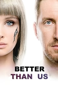 Better Than Us 1ª Temporada