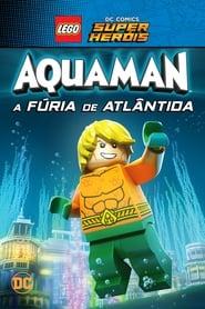 LEGO DC Comics Super Heróis: Aquaman – A Fúria de Atlântida