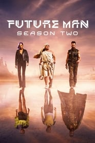 Future Man 2ª Temporada