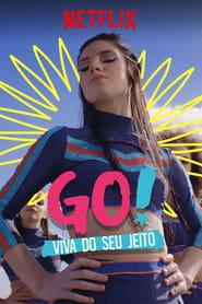 Go! Viva Do Seu Jeito 1ª Temporada