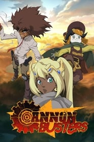 Cannon Busters 1ª Temporada Torrent
