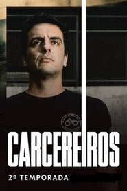 Carcereiros 2ª Temporada Torrent