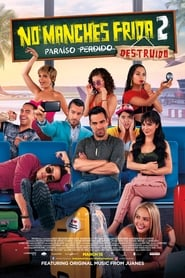 No Manches Frida 2: Paraíso Destruído Torrent