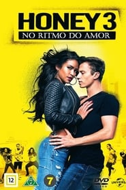 Honey 3 – No Ritmo do Amor Torrent