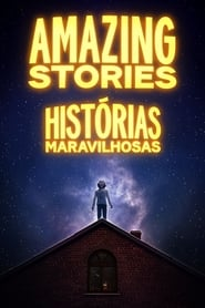 Amazing Stories 1ª Temporada