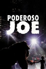 Poderoso Joe Torrent