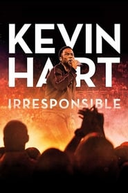 Kevin Hart: Irresponsible