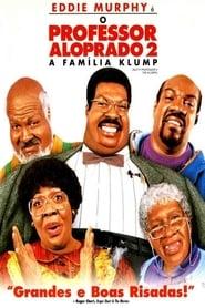 O Professor Aloprado 2: A Família Klump HD Online
