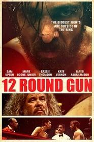 12 Round Gun [2017]