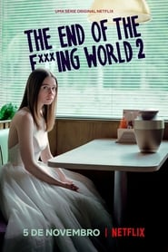 The End of the F***ing World 2ª Temporada