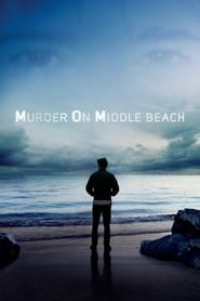 Assassinato em Middle Beach 1ª Temporada