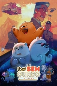 Ursos Sem Curso: O Filme