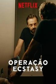 Operação Ecstasy 1ª Temporada