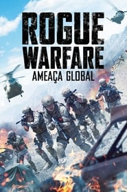 Rogue Warfare – Ameaça Global