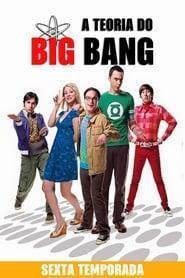 The Big Bang Theory 6ª Temporada
