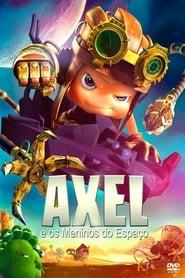 Axel e os Meninos do Espaço