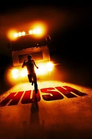 Hush – Perseguição Implacável