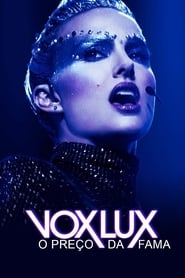 Vox Lux: O Preço da Fama