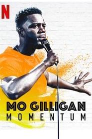 Mo Gilligan: Momentum