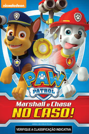 Patrulha Canina Marshall e Chase no Caso! Torrent
