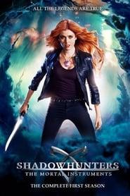 Shadowhunters: The Mortal Instruments 1ª Temporada
