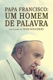 Papa Francisco: Um Homem de Palavra Torrent