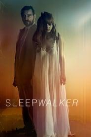 Sleepwalker [2017]