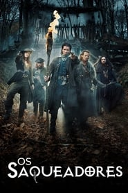 Os Saqueadores 1ª Temporada