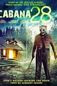 Cabana 28: Madrugada do Horror