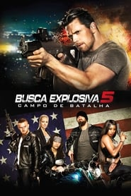Busca Explosiva 5: Campo de Batalha