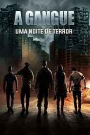 A Gangue – Uma Noite de Terror