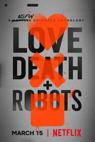 Love, Death & Robots 1ª Temporada