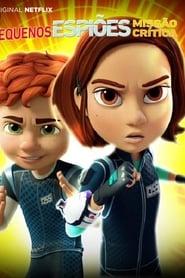 Pequenos Espiões: Missão Crítica 1ª Temporada
