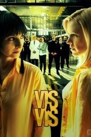 Vis a Vis 2ª Temporada