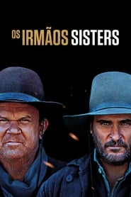 Os Irmãos Sisters -The Sisters Brothers