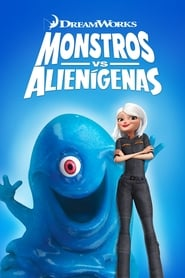 Monstros vs Alienígenas