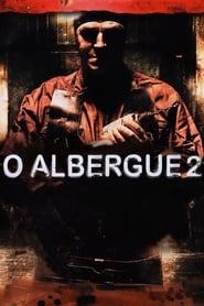 O Albergue 2 Online