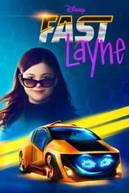 Fast Layne 1ª Temporada