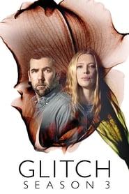 Glitch 3ª Temporada