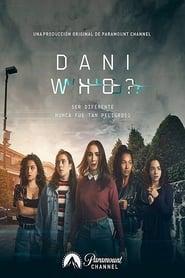Dani Who? 1ª Temporada