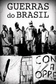A Guerra do Brasil 1ª Temporada