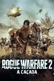 Rogue Warfare 2: A Caçada