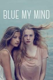 Blue My Mind [2018]