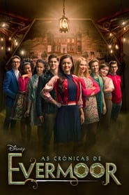 As Crônicas de Evermoor 1ª Temporada
